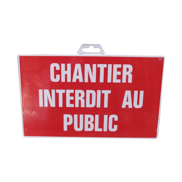 Plaque chantier - interdit au public - 330x200 mm  - 4160665 - NOVAP