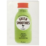 Livre Green smoothies La bible